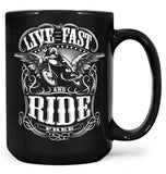 Live Fast and Ride Free - Mug - Large - 15oz