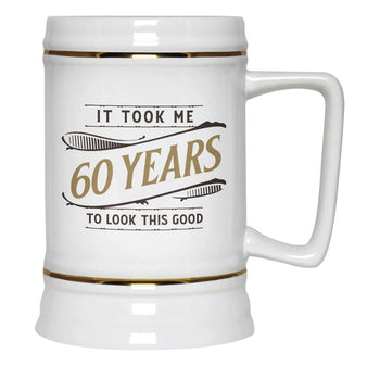 It Took Me (Age) Years to Look This Good - Personalized Beer Stein