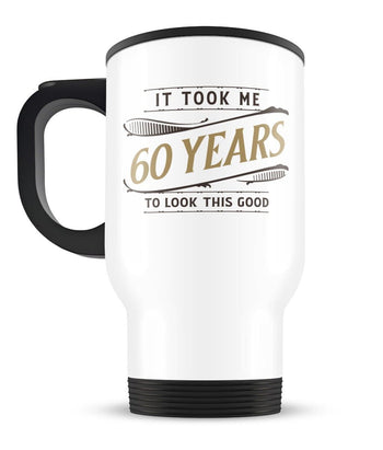 It Took Me (Age) Years to Look This Good - Travel Mug - [variant_title]