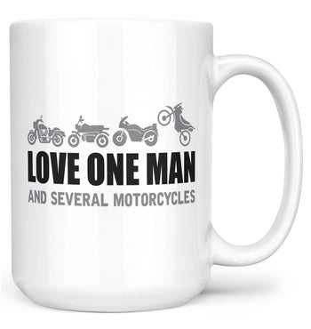 Love One Man and Several Motorcycles - Mug - White / Large - 15oz