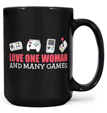Love One Woman and Many Games - Mug - Black / Large - 15oz