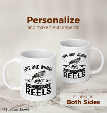 Love One Woman and Several Reels - Mug
