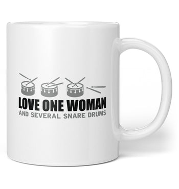 Love One Woman and Several Snare Drums - Coffee Mug / Tea Cup