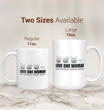 Love One Woman and Several Snare Drums - Mug - [variant_title]