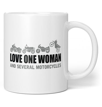 Love One Woman and Several Motorcycles - Coffee Mug / Tea Cup