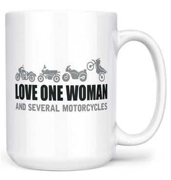 Love One Woman and Several Motorcycles - Mug - White / Large - 15oz