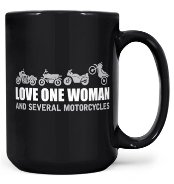 Love One Woman and Several Motorcycles - Mug - Black / Large - 15oz