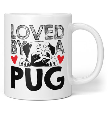Loved by a Pug - Coffee Mug / Tea Cup