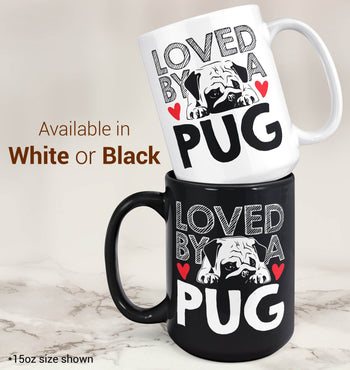 Loved by a Pug - Mug - [variant_title]