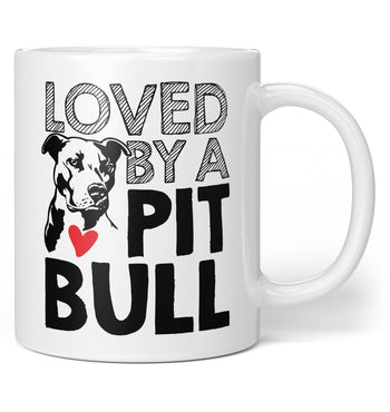 Loved by a Pit Bull - Coffee Mug / Tea Cup
