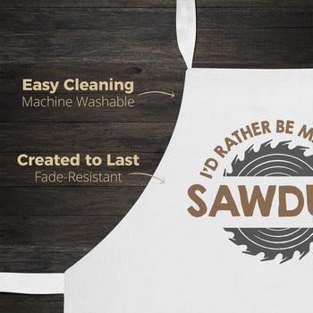 I'd Rather Be Making Sawdust - Apron - [variant_title]