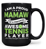 Proud Mamaw of An Awesome Tennis Player - Mug