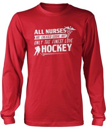 The Finest Nurses Love Hockey - Long Sleeve T-Shirt / Red / S