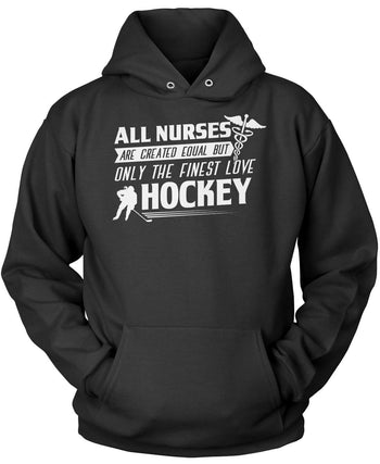 The Finest Nurses Love Hockey Pullover Hoodie Sweatshirt