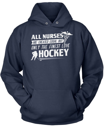 The Finest Nurses Love Hockey - Pullover Hoodie / Navy / S