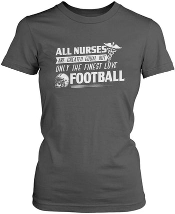 The Finest Nurses Love Football - Women's Fit T-Shirt / Dark Heather / S