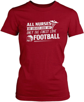 The Finest Nurses Love Football - Women's Fit T-Shirt / Cardinal / S