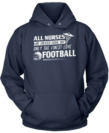 The Finest Nurses Love Football - Pullover Hoodie / Navy / S