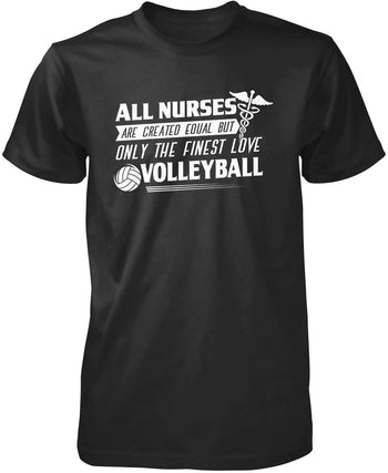 The Finest Nurses Love Volleyball T-Shirt