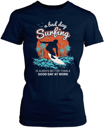 A Bad Day Surfing - T-Shirts