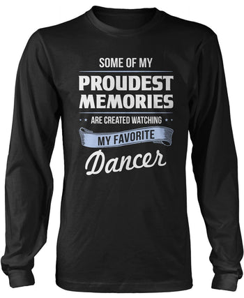 My Proudest Memories - Dancer Long Sleeve T-Shirt