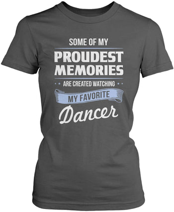 My Proudest Memories - Dancer - Women's Fit T-Shirt / Dark Heather / S