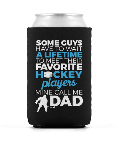 Favorite Hockey Players - Mine Call Me Dad - Can Cooler