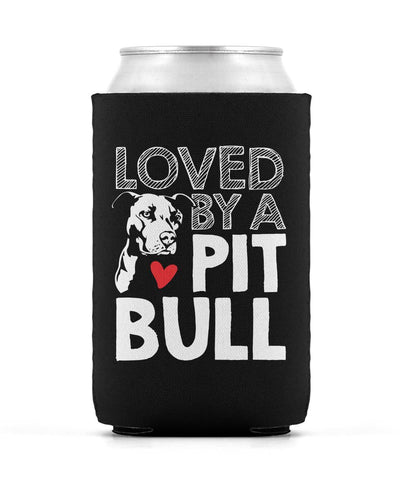Loved by a Pit Bull - Can Cooler