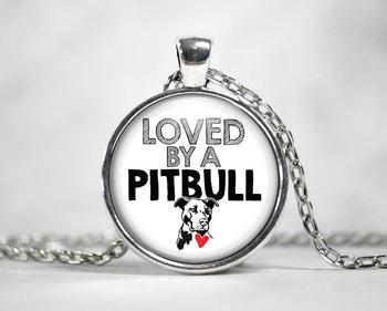 Loved by a Pit Bull - Pendant Necklace