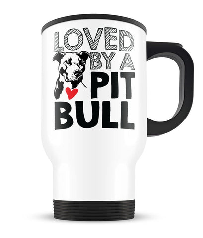 Loved by a Pit Bull - Travel Mug