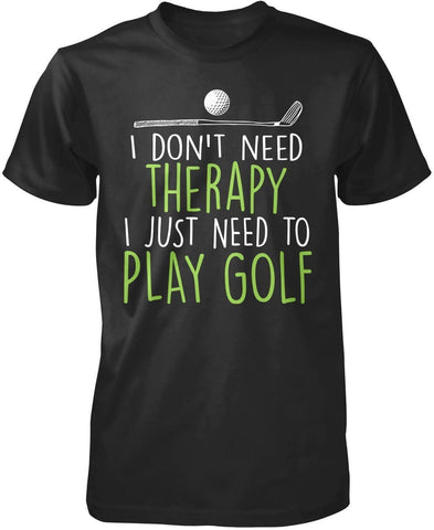 Golf Therapy - T-Shirts