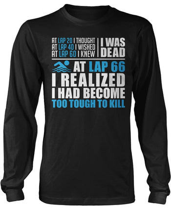 Swimming - Too Tough To Kill Long Sleeve T-Shirt