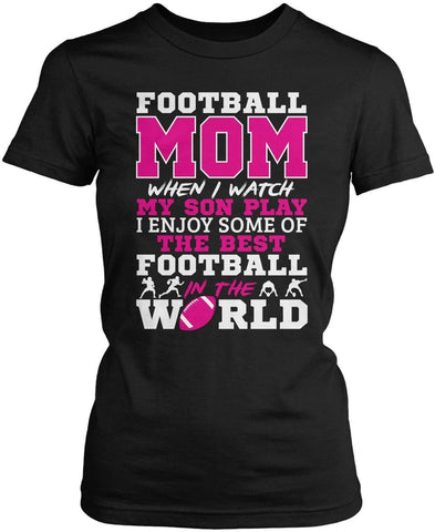 Football Mom - Watch My Son Play - T-Shirts