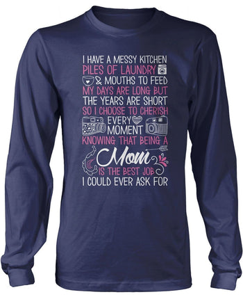 Being a Mom Is the Best Job I Could Ever Ask For - T-Shirts