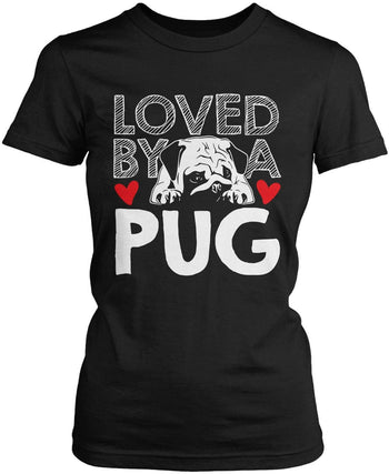 Loved by a Pug Women's Fit T-Shirt