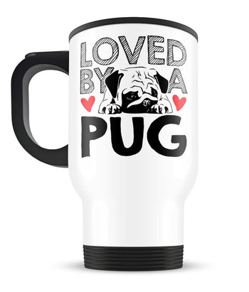 Loved by a Pug - Travel Mug - [variant_title]