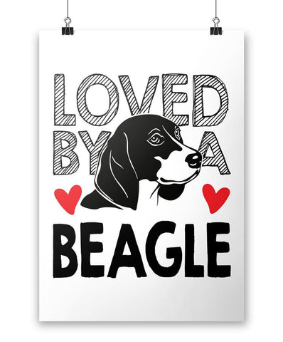 Loved by a Beagle - Poster