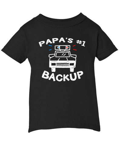 Papa's #1 Backup - Infant T-Shirt