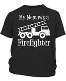My Memaw's a Firefighter - Toddler T-Shirt
