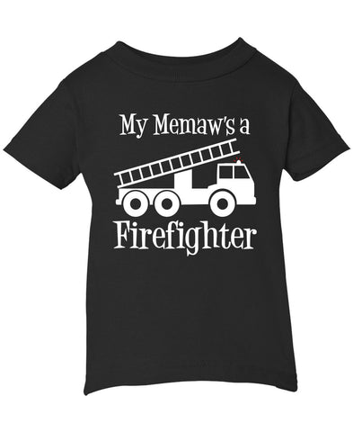 My Memaw's a Firefighter - Infant T-Shirt
