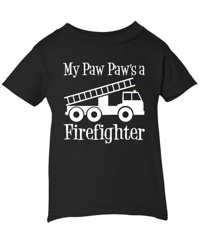 My Paw Paw's a Firefighter - Infant T-Shirt