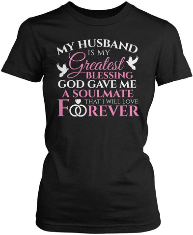 My Husband Is My Greatest Blessing Women's Fit T-Shirt