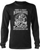 I'll Take a Biker in Leathers Any Day Long Sleeve T-Shirt