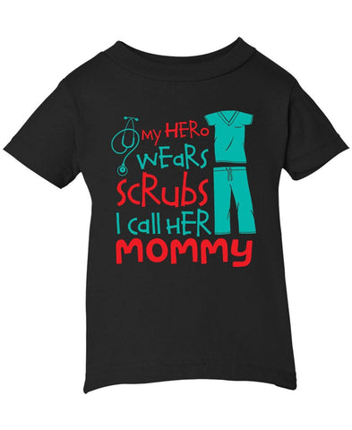 My Hero Wears Scrubs I Call Her (Nickname) - Infant T-Shirt