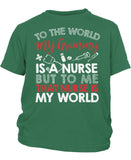 My Nurse Grammy Is My World - Children's T-Shirt