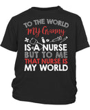 My Nurse Granny Is My World - Youth T-Shirt