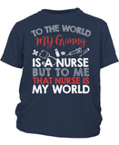 My Nurse Granny Is My World - Children's T-Shirt