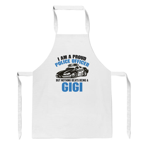 Proud Police Officer - Nothing Beats Being a Gigi - Apron