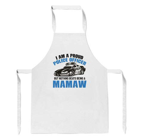 Proud Police Officer - Nothing Beats Being a Mamaw - Apron