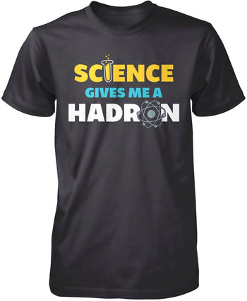 Science Gives Me a Hadron - T-Shirt - Premium T-Shirt / Dark Heather / S